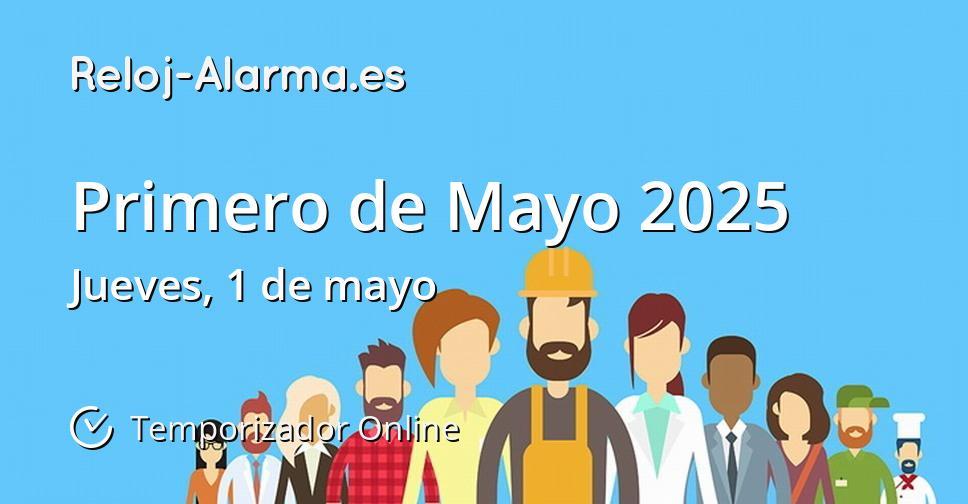 Primero de Mayo 2025